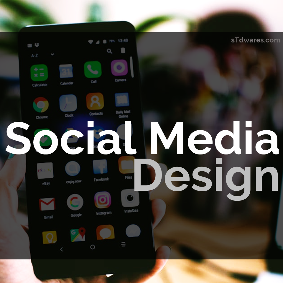 sTdwares Freelancing Venture - Social Media Design