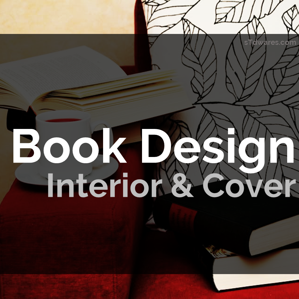 sTdwares Freelancing Venture - Book Design Interior & Cover Design